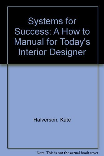 9780962340116: Systems for Success: A How to Manual for Today's Interior Designer