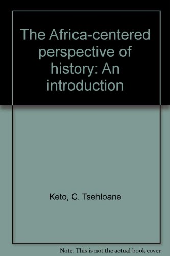 9780962344213: The Africa-centered perspective of history: An introduction