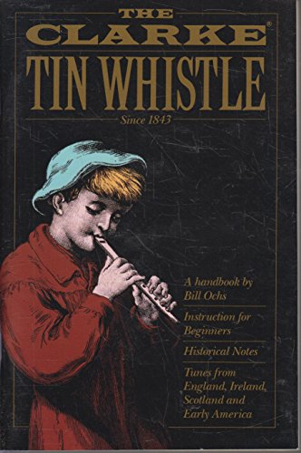 9780962345609: The Clarke Tin Whistle Book (Penny & Tin Whistle)