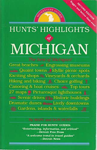 Hunts Highlights of Michigan: Hunt, Mary; Hunt, Don