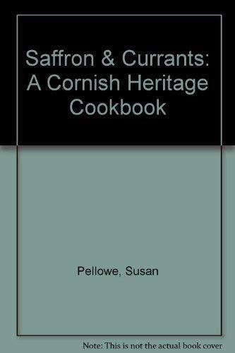9780962350726: Saffron & Currants: A Cornish Heritage Cookbook