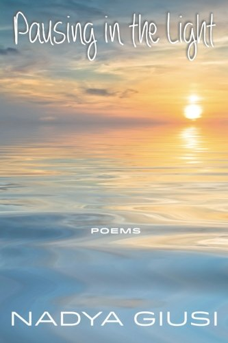 9780962354892: Pausing in the Light: Poems