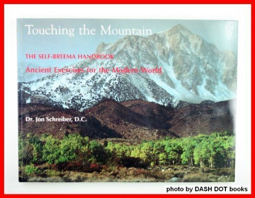 Touching the Mountain: The Self-Breema Handbook Ancient Exercises for the Modern World