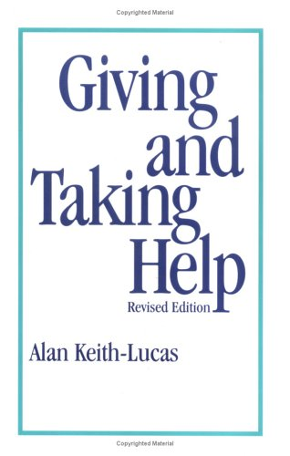 Giving and Taking Help: Keith-Lucas, Alan