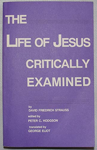 9780962364266: The Life of Jesus Critically Examined (Lives of Jesus)