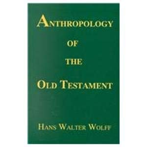9780962364297: Anthropology of the Old Testament