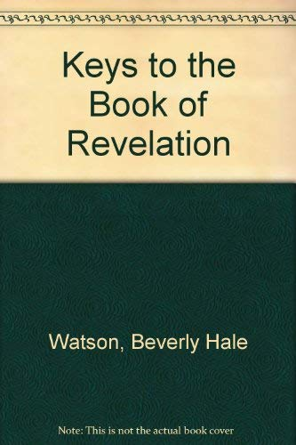 9780962364716: Keys to the Book of Revelation