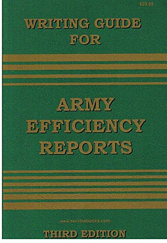 Writing Guide for Army Efficiency Reports: Douglas L. Drewry