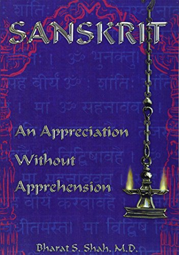 9780962367465: Sanskrit: An Appreciation Without Apprehension