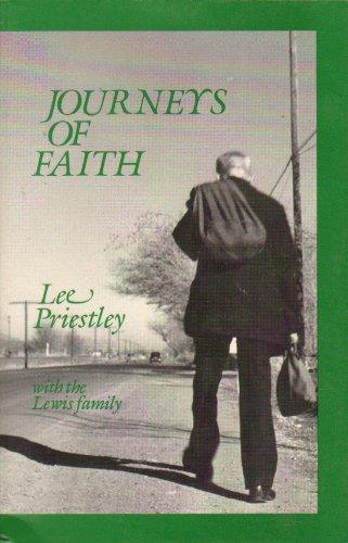 Journeys of Faith: The Story of Preacher: Lee Priestley