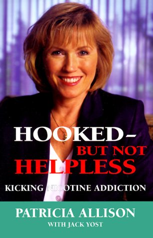 9780962368370: Hooked but Not Helpless: Kicking Nicotine Addiction