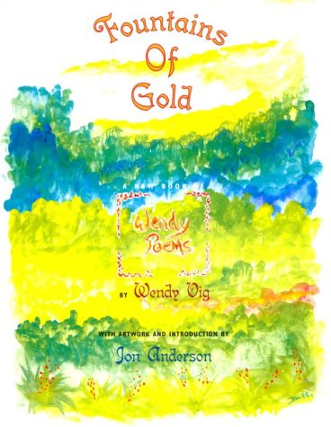 Fountains of Gold: Wendy Vig