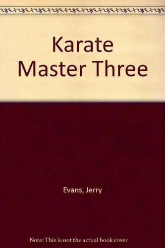Karate Master Three (9780962369896) by Jerry Evans