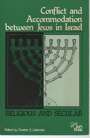 9780962372315: Religious and Secular: Conflict and Accommodation Between Jews in Israel