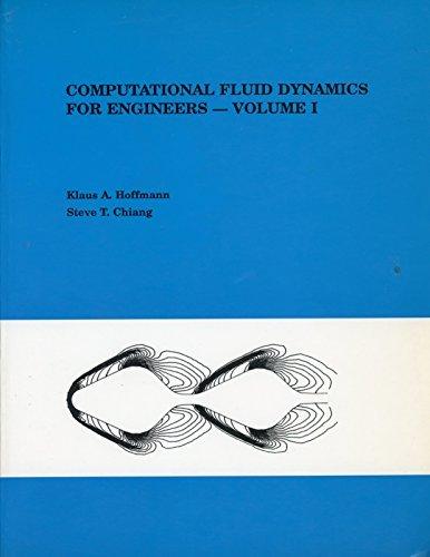 Computational Fluid Dynamics for Engineers: Hoffmann, Klaus A.,
