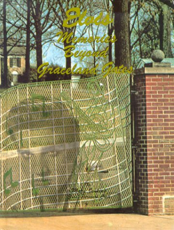 Elvis - Memories Beyond Graceland Gates: Jenkins, Mary