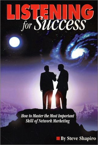 9780962380426: Listening For Success-How to Master the Most Important Skill of Network Marketing