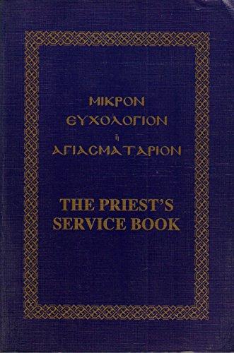 9780962383304: The Priest's Service Book