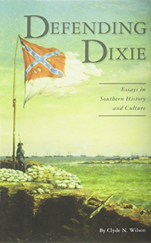 9780962384226: Defending Dixie: Essays in Southern History and Culture