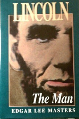 9780962384264: Lincoln the Man