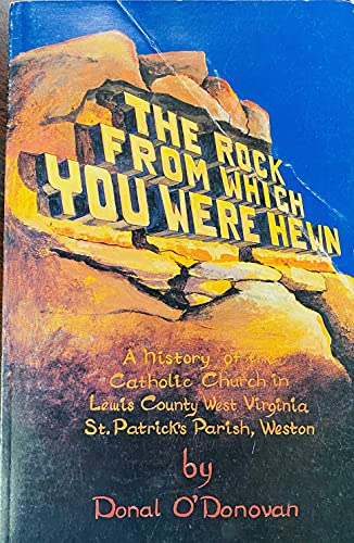 9780962386305: The rock from which you were hewn