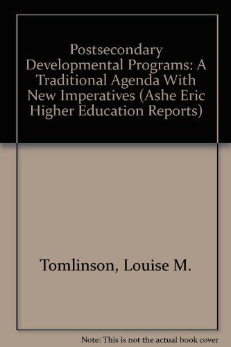 Postsecondary Developmental Programs: A Traditional Agenda With New Imperatives (Ashe Eric Higher ...
