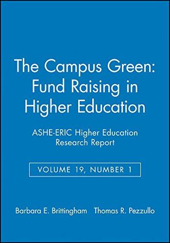 The Campus Green: Fund Raising in Higher: Barbara E. Brittingham,