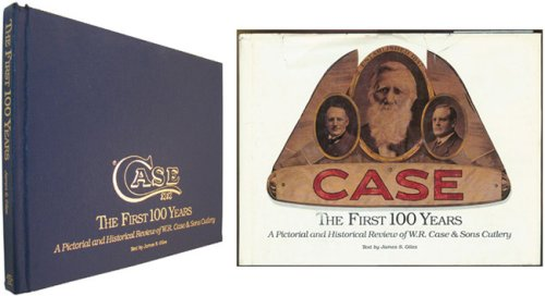 First 100 Years A Pictorial and Historical: Giles, James S.