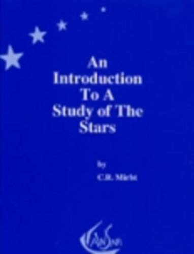 An Introduction to a Study of the Stars: C. R Mirbt