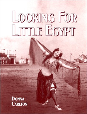 Looking for Little Egypt: Carlton, Donna