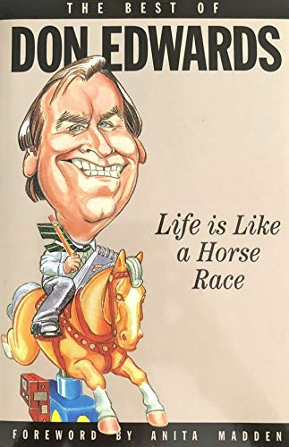 Life is like a horse race: Edwards, Don