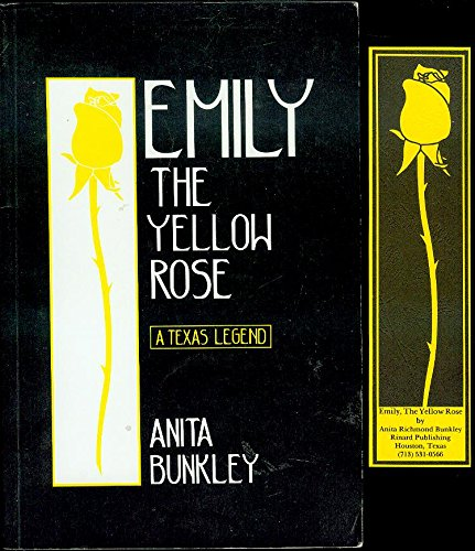 Emily, the Yellow Rose: Bunkley, Anita R.