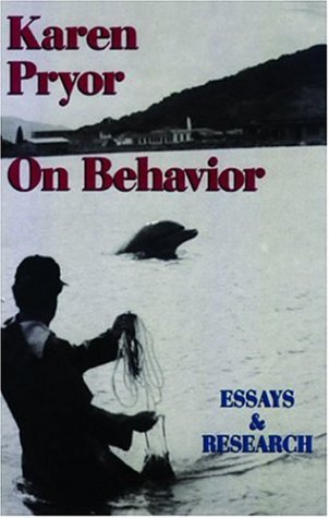 Karen Pryor on Behavior (0962401714) by Karen Pryor