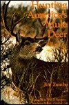 Hunting America's Mule Deer (0962402516) by Jim Zumbo
