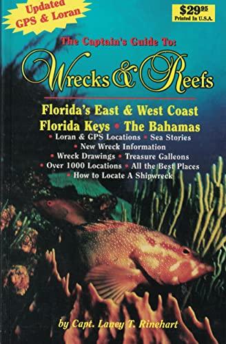 The Captain's Guide to Wrecks and Reefs: Capt. Laney T. Rinehart