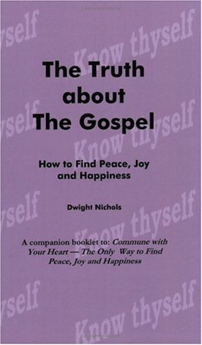 9780962406461: The Truth About the Gospel