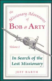 In search of the lost missionary