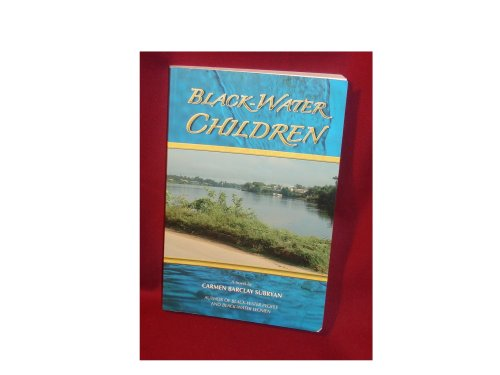 9780962408540: Black-Water Children by Carmen Barclay Subryan paperback