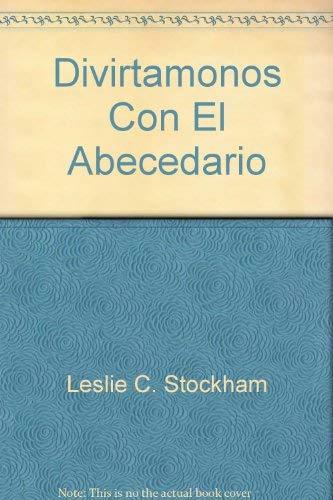 Divirtamonos Con El Abecedario: Leslie Stockham
