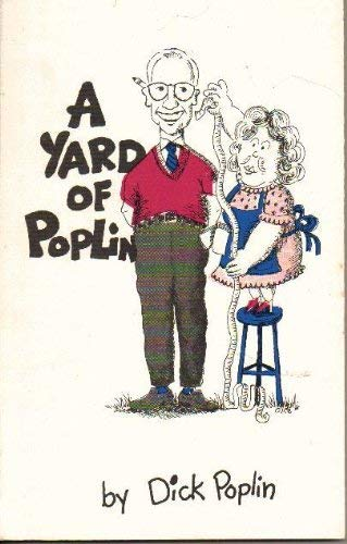 A Yard of Poplin: Dick Poplin