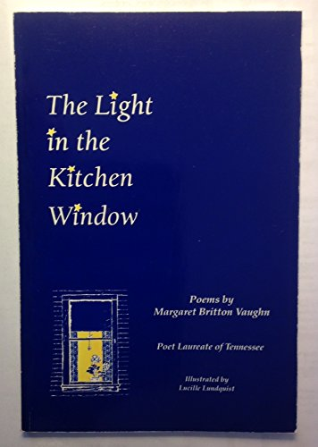 9780962410055: The light in the kitchen window: Poems
