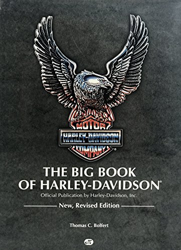 The Big Book of Harley-Davidson: Official Publication: Bolfert, Thomas C. - FIRST EDITION