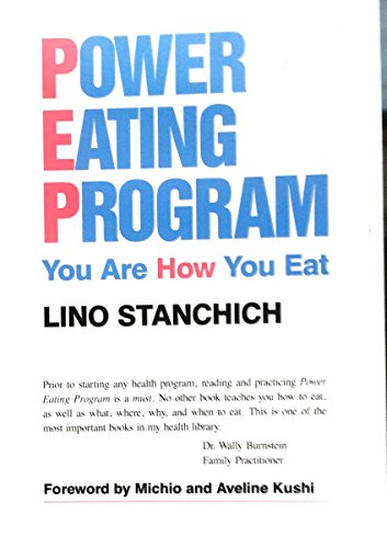 9780962411403: Power Eating Program: You Are How You Eat