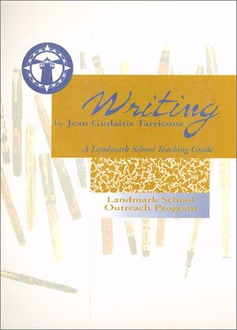 Writing: A Landmark School Teaching Guide: Jean Gudaitis Tarricone