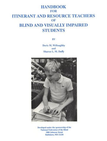 9780962412202: Handbook for Itinerant and Resource Teachers of Blind and Visually Impaired Students