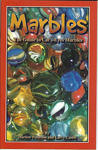 9780962418532: Marbles: The guide to cat's-eyes marbles
