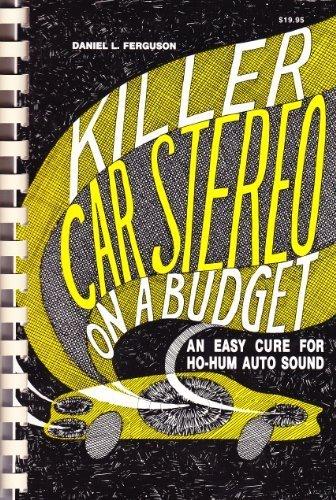 9780962419102: Killer Car Stereo on a Budget (Spiral)