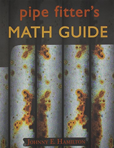 9780962419706: Pipe Fitter's Math Guide