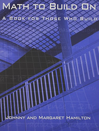 9780962419713: Math to Build On: A Book for Those Who Build