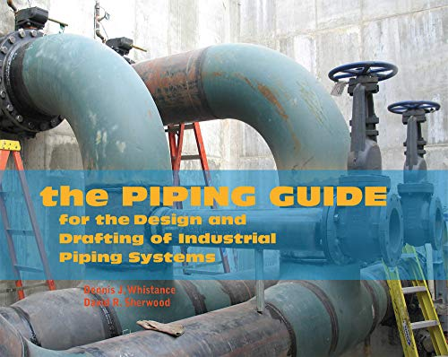 The Piping Guide: For the Design and